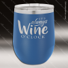 Engraved Stainless Steel 12 Oz. Stemless Wine Glass Blue Double Insulated Stainless 12 Oz. Stemless Wine Glasses